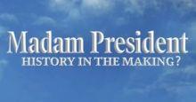 MADAM PRESIDENT - HISTORY IN THE MAKING Ramesh S Arunachalam